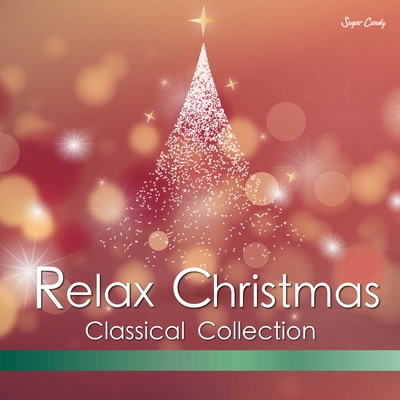 アルバム/Relax Christmas Classical Collection/RELAX WORLD