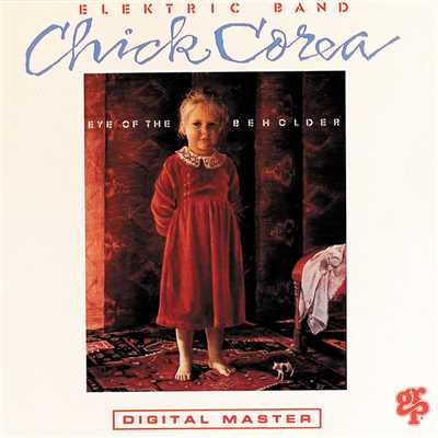 シングル/Eye Of The Beholder (Album Version)/Chick Corea Elektric Band
