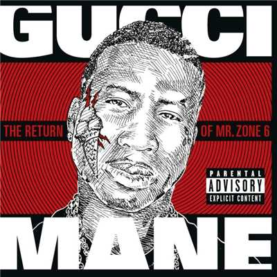 アルバム/The Return of Mr. Zone 6/Gucci Mane