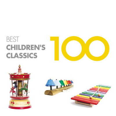 アルバム/100 Best Children's Classics/Various Artists