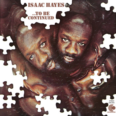 ハイレゾアルバム/...To Be Continued/Isaac Hayes
