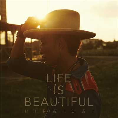 歌詞/Life is Beautiful/平井 大
