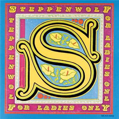 シングル/The Night Time's For You (Album Version)/Steppenwolf