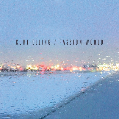 アルバム/Passion World/Kurt Elling