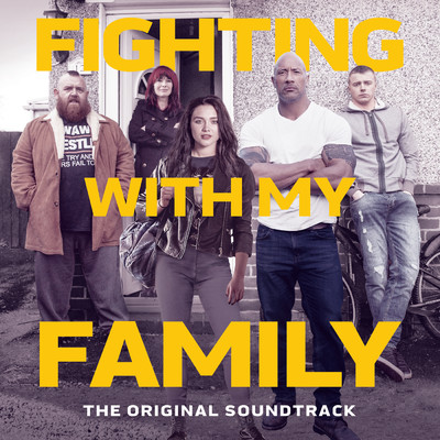 アルバム/Fighting With My Family (The Original Soundtrack)/Various Artists