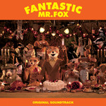 アルバム/Fantastic Mr. Fox (Original Soundtrack)/Various Artists