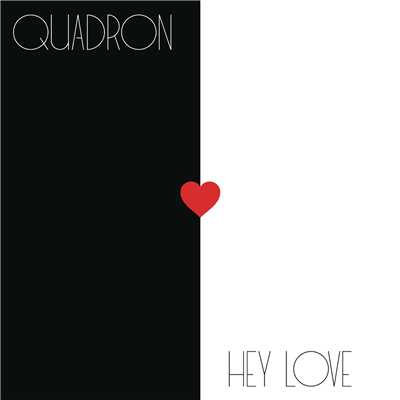 シングル/Hey Love/Quadron