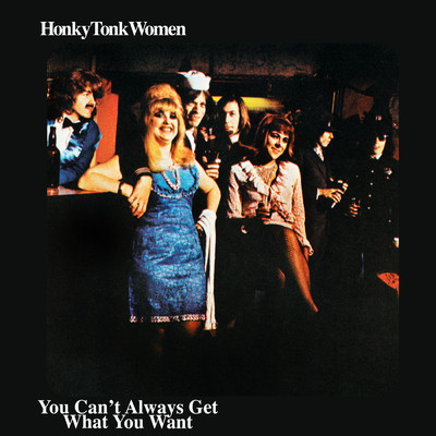 アルバム/Honky Tonk Women / You Can't Always Get What You Want/ザ・ローリング・ストーンズ
