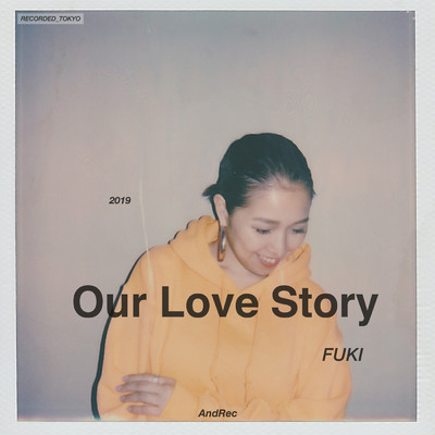 シングル/Our Love Story/FUKI