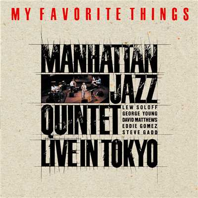 ハイレゾアルバム/MY FAVORITE THINGS/Manhattan Jazz Quintet