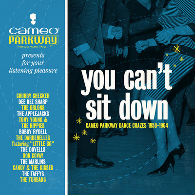 ハイレゾアルバム/You Can't Sit Down: Cameo Parkway Dance Crazes (1958-1964)/Various Artists