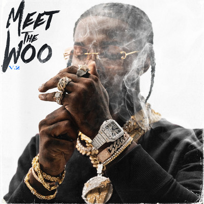 Meet The Woo 2 (Deluxe)/Pop Smoke