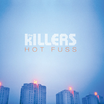 アルバム/Hot Fuss/The Killers