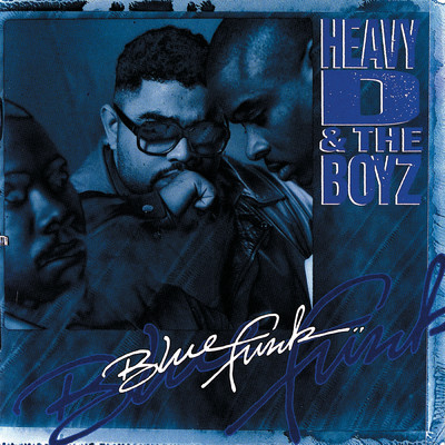 アルバム/Blue Funk/Heavy D & The Boyz