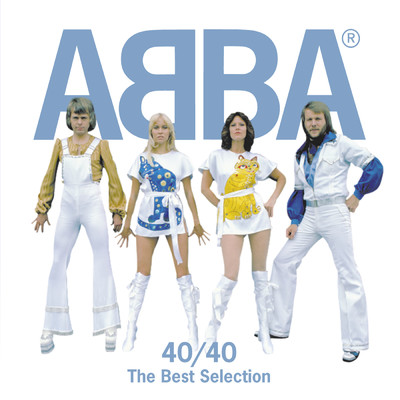 アルバム/ABBA 40/40 The Best Selection/ABBA