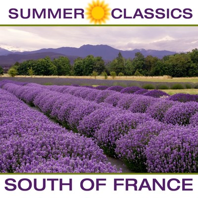 アルバム/Summer Classics: South of France/Various Artists