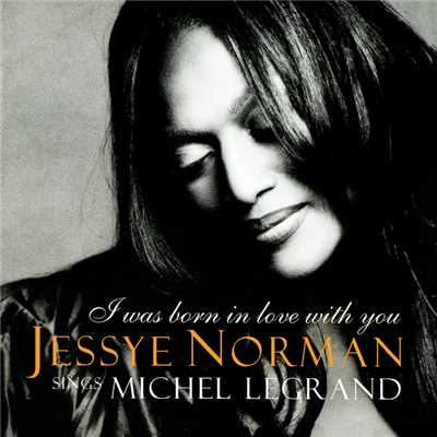"シングル/Legrand: You Must Believe in Spring (from ""Les demoiselles de Rochefort"")/Jessye Norman/Michel Legrand/Ron Carter/Grady Tate"