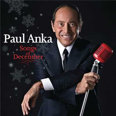 アルバム/Songs Of December (International Version)/Paul Anka