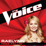 シングル/Free Fallin' (The Voice Performance)/RaeLynn