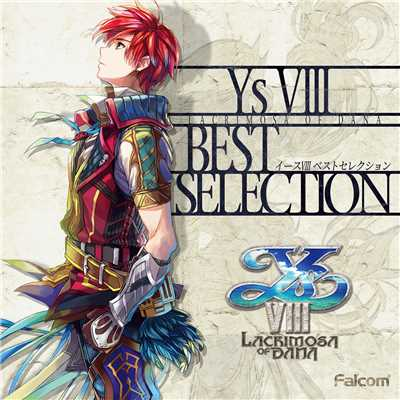 アルバム/イースVIII BEST SELECTION/Falcom Sound Team jdk