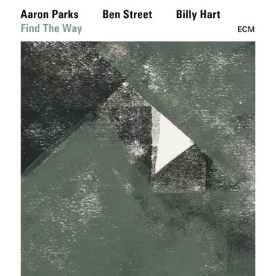 シングル/Find The Way/Aaron Parks/Ben Street/Billy Hart