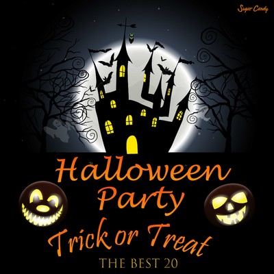 アルバム/Halloween Party The Best 20 Trick Or Treat!/RELAX WORLD