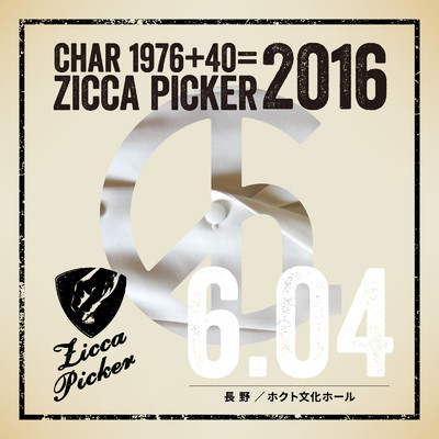 アルバム/ZICCA PICKER 2016 vol.19 live in Nagano/Char