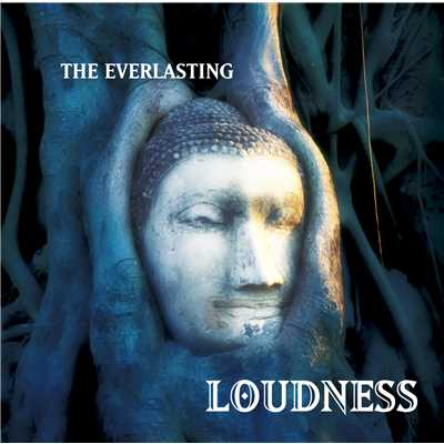 THE EVERLASTING/LOUDNESS