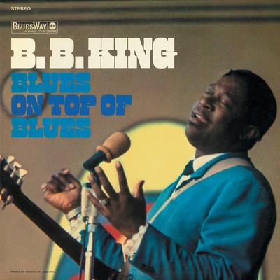 ハイレゾアルバム/Blues On Top Of Blues/B.B. King
