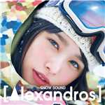 シングル/SNOW SOUND/[Alexandros]