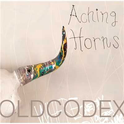 アルバム/Aching Horns/OLDCODEX