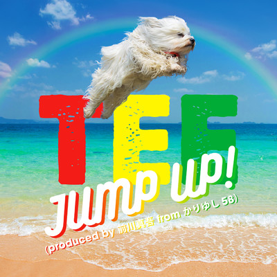 JUMP UP! (produced by 前川真悟 from かりゆし58)/TEE