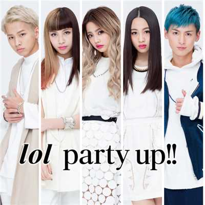 シングル/party up!!/lol