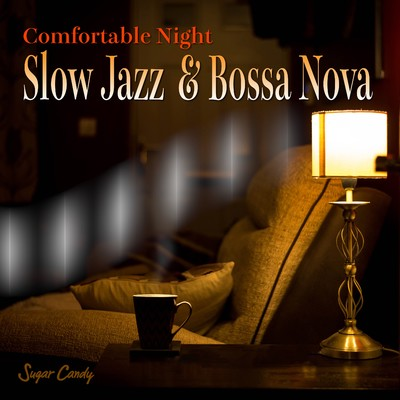 アルバム/Comfortable Night Slow Jazz Bossa Nova/RELAX WORLD
