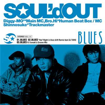 "シングル/BLUES ""hbs""Night in blue shift Remix feat.DJ TARO/SOUL'd OUT"