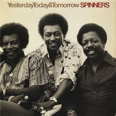 アルバム/Yesterday, Today & Tomorrow/Spinners