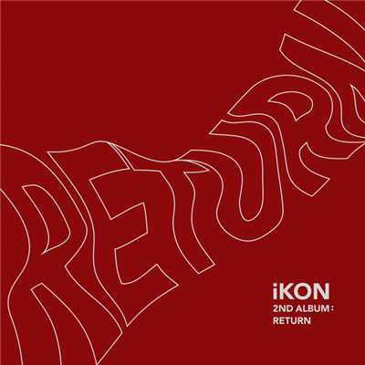 アルバム/RETURN -KR EDITION-/iKON