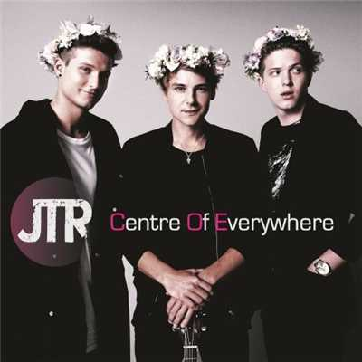 シングル/Centre Of Everywhere/JTR