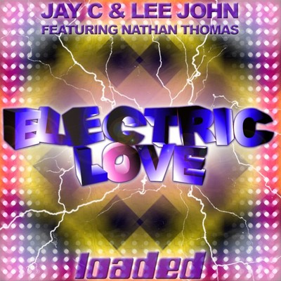 Electric Love/Lee John/Jay C