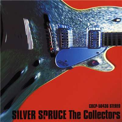 アルバム/SILVER SPRUCE - The Best of The Collectors Again -/THE COLLECTORS