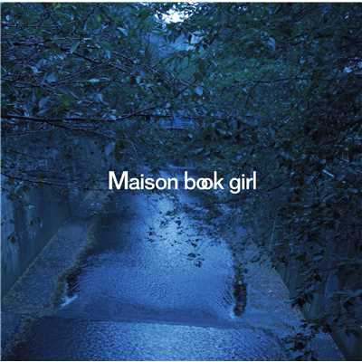 アルバム/river (cloudy irony)/Maison book girl