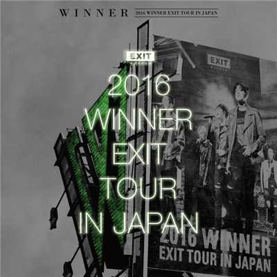 アルバム/2016 WINNER EXIT TOUR IN JAPAN/WINNER