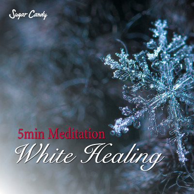 "アルバム/5min Meditation ""White Healing""/RELAX WORLD"