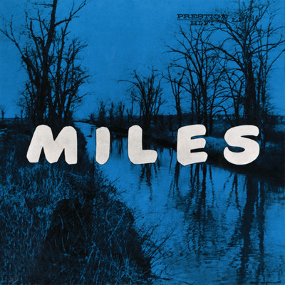 ハイレゾアルバム/Miles: The New Miles Davis Quintet/The Miles Davis Quintet