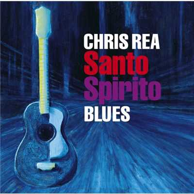 アルバム/Santo Spirito Blues/Chris Rea
