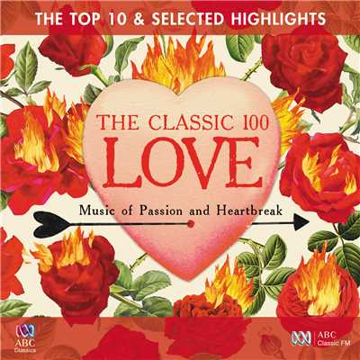 アルバム/The Classic 100: Love - The Top 10 And Selected Highlights/Various Artists