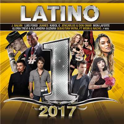 アルバム/Latino #1's 2017/Various Artists