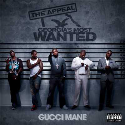 アルバム/The Appeal: Georgia's Most Wanted/Gucci Mane
