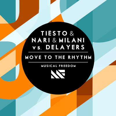 Tiesto & Nari & Milani vs. Delayers