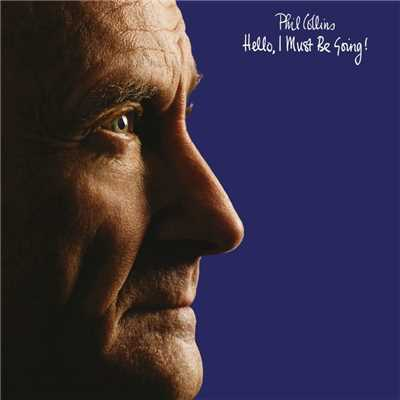 アルバム/Hello, I Must Be Going! (Deluxe Edition)/Phil Collins
